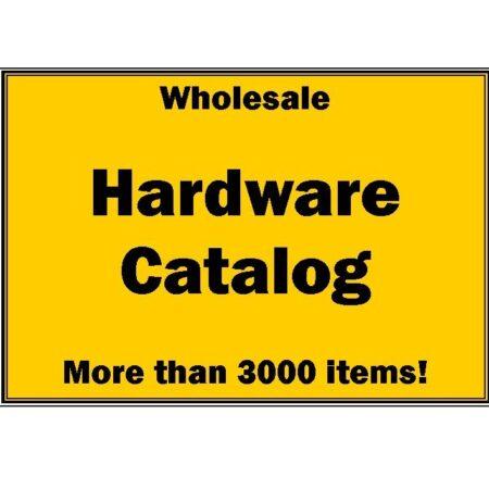 Hardware Catalog-3000+ Items-Wholesale